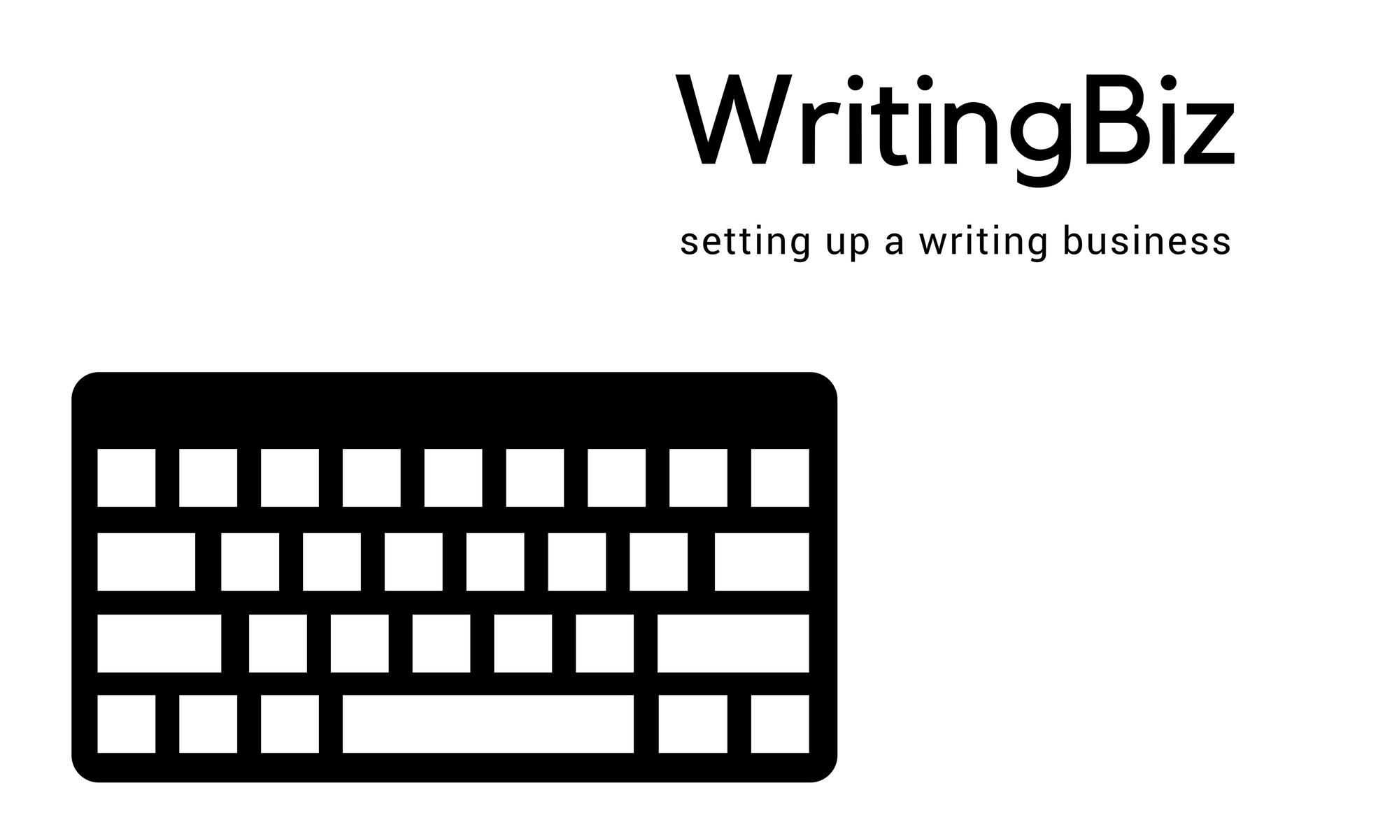 WritingBiz - Make money writing - setting up a writing business