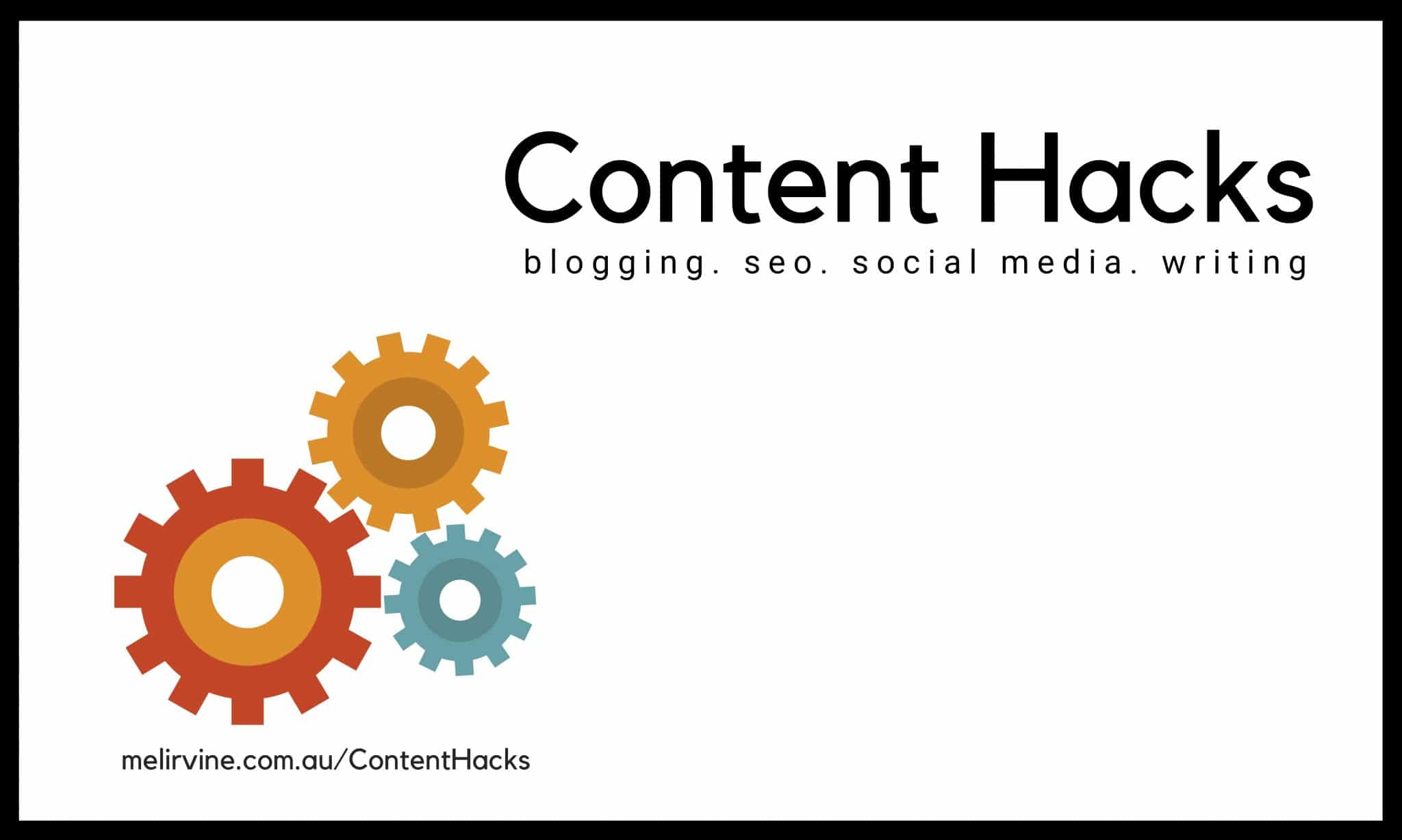 Content Hacks and SEO tips by Melinda J. Irvine